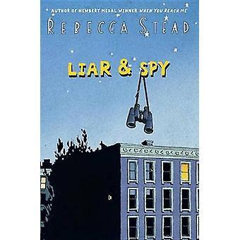 Liar & Spy by Rebecca Stead - 9780375850875 Book