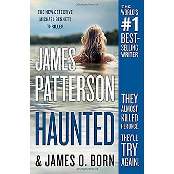 Haunted by James Patterson - 9781538760673 Book