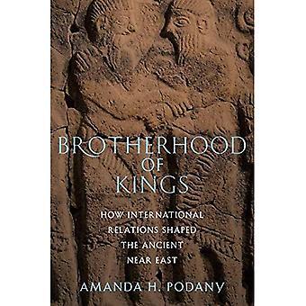 Brotherhood of Kings: hvordan internationale forbindelser formet gamle nær East