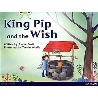 Bug Club Red A (KS1) King Pip and the Wish