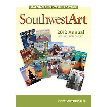 Southwest Art 2012 årlig CD av Southwest art