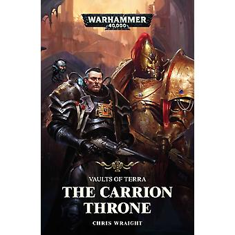 Carrion Throne by Chris Wraight