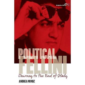 Politieke Fellini reis naar het einde van Italië door Minuz & Andrea