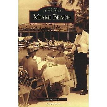 Miami Beach by Seth H Bramson - 9780738541747 Book