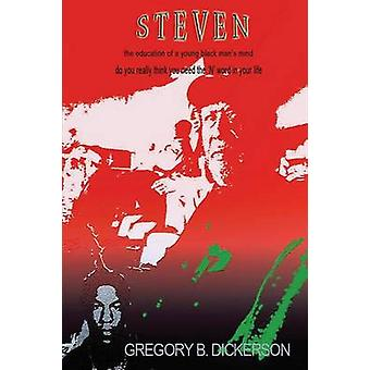 Steven by Dickerson & Gregory