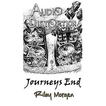 Audio Distortion Journeys End by Morgan & Riley