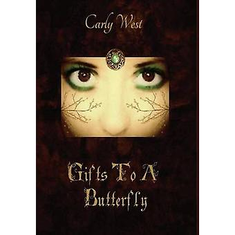Gifts to a Butterfly by West & Carly