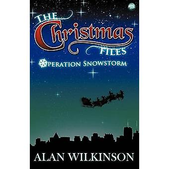 The Christmas Files by Wilkinson & Alan