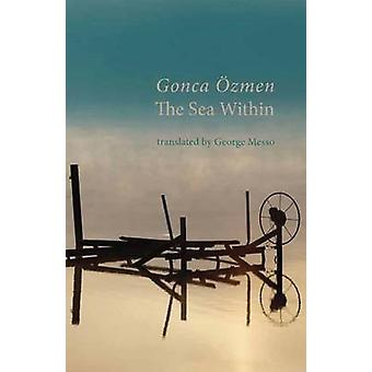 The Sea Within by Ozmen & Gonca