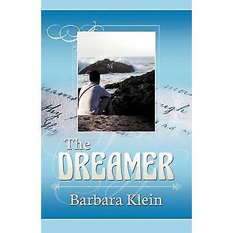 The Dreamer by Klein & Barbara