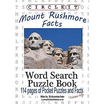 Circle It Mount Rushmore Facts Pocket Size Word Search Puzzle Book by Lowry Global Media LLC