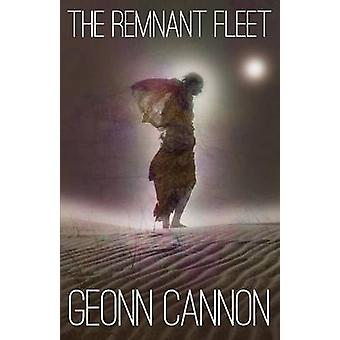 The Remnant Fleet by Cannon & Geonn
