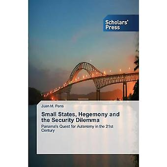Small States Hegemony and the Security Dilemma by Pons Juan M.