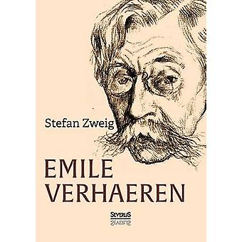 Emile Verhaeren by Zweig & Stefan