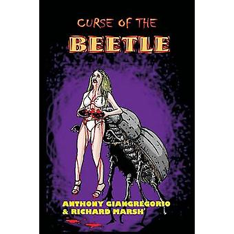 Curse of the Beetle by Giangregorio & Anthony