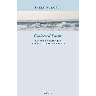 Collected Poems Sally Purcell by Sally Purcell