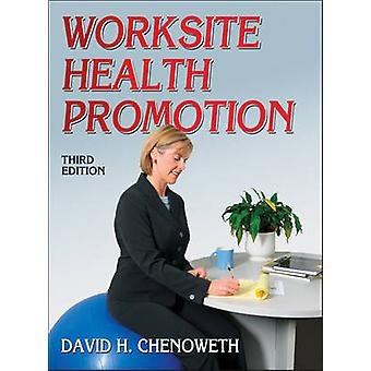 Worksite Health Promotion (3rd) by David Chenoweth - 9780736092913 Bo