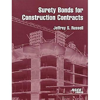 Surety Bonds for Construction Contracts by Jeffrey Burton Russell - 9