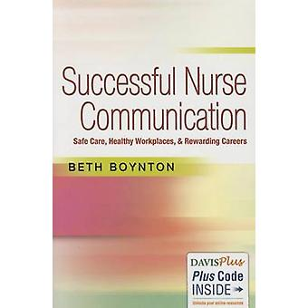 Successful Nurse Communication - Safe Care - Healthy Workplaces & Rewa