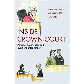 Inside Crown Court - Personal Experiences and Questions of Legitimacy
