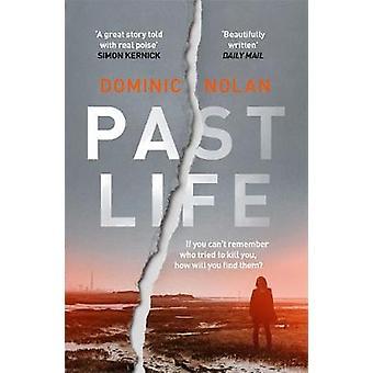 Past Life - un thriller de Dominic