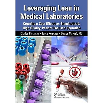 Leveraging Lean in Medical Laboratories - Creating a Cost Effective -