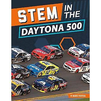 STEM in the Daytona 500 by Marne Ventura - 9781644943120 Book