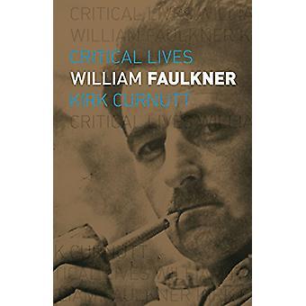 William Faulkner von Kirk Curnutt - 9781780239989 Buch