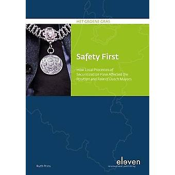 Safety First - How Local Processes of Securitization Have Affected the