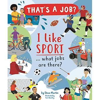 I Like Sports... what jobs are there by Steve Martin