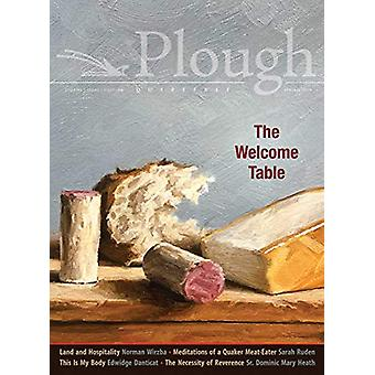 Plough Quarterly No. 20 - The Welcome Table by Edwidge Danticat - 978