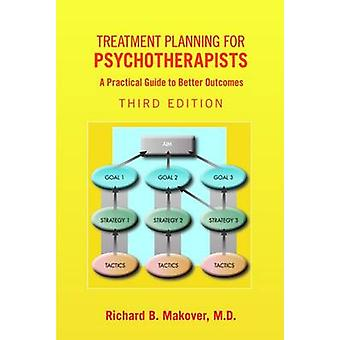 Treatment Planning for Psychotherapists by Makover & Richard B.