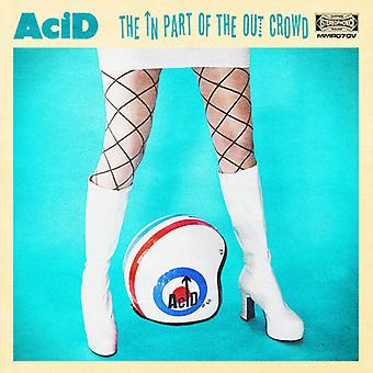 Acid - The in Part of the Crowd [CD] USA import