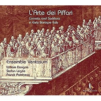 Ensemble Ventosum - L'Arte Dei Piffari - Cornetts & Sackbuts in Early [CD] USA import