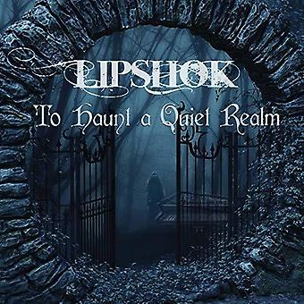 To Haunt A Quiet Realm [CD] USA import