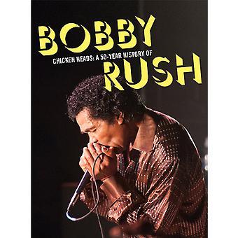 Bobby Rush - Chicken Heads: A 50 Year History of Bobby Rush [CD] USA import