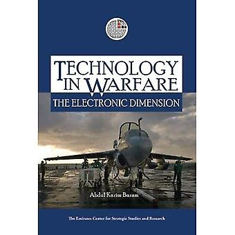 Technologie in Warfare: The Electronic Dimension (The Emirates Center for Strategic Studies and Research)