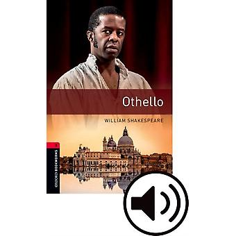 Oxford Bookworms Library Level 3 Othello Audio Pack  Graded readers for secondary and adult learners by William Shakespeare & Retold by Anna Trewin