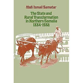 Der Wandel des Staates und der ländlichen Gebiete in Nordsomalia, 1884-1986