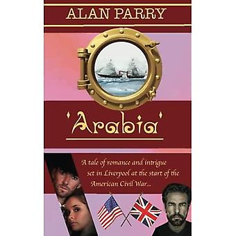 Arabia: A tale of romance and intrigue set in Liverpool at the start of the American Civil War