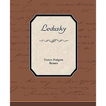 Lodusky by Frances Hodgson Burnett - 9781438536941 Book
