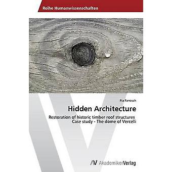 Hidden Architecture by Panosch Pia - 9783639475463 Book
