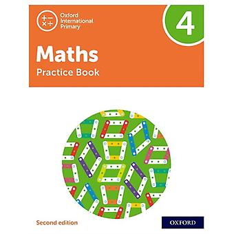 Oxford International Primary Maths Second Edition Practice Book 4 par Tony Cotton