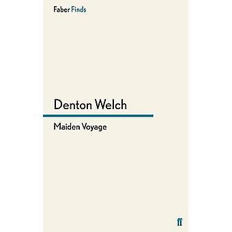 Viagem inaugural por Denton Welch