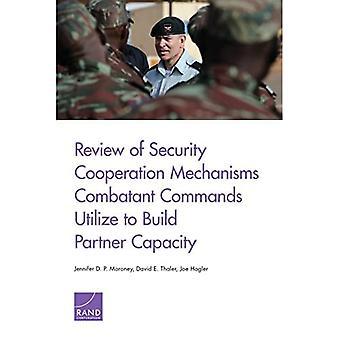 RR-413-OSD Examen des mécanismes de coopération en matière de sécurité Les commandements des combattants veux renforcer les capacités des partenaires