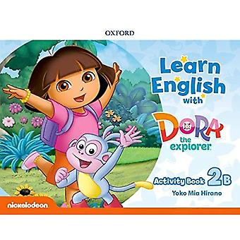 Learn English with Dora the Explorer: Level 2: Activity Book B (Learn English with Dora the Explorer)