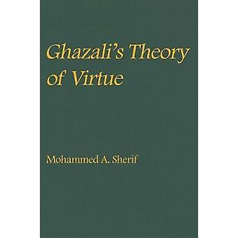 Ghazali's theorie van deugdzaamheid