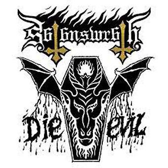 Satan's Wrath - Die Evil [CD] USA import