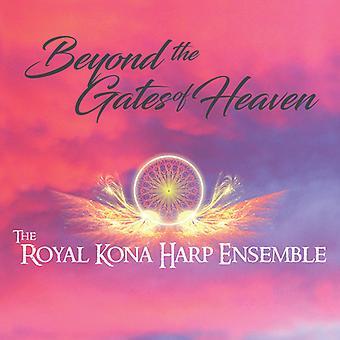 Roayl Kona Harp Ensemble - Beyond the Gates of Heaven [CD] USA import