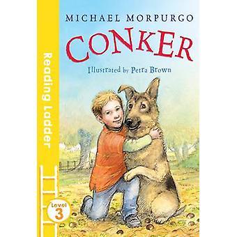 Conker por Michael Morpurgo - Petra Brown - libro 9781405282543